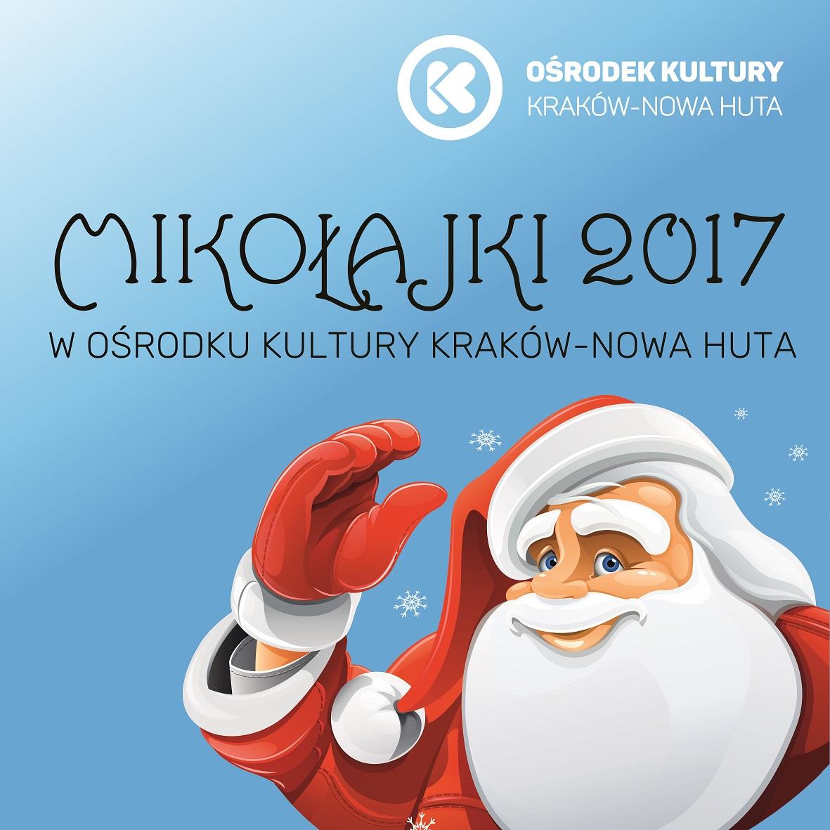Mikołajki dla dzieci w Ośrodku Kultury Kraków - Nowa Huta