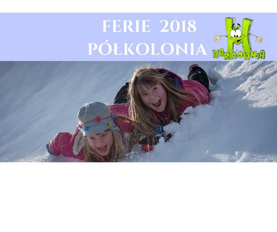 Ferie 2018 - półkolonia dla dzieci