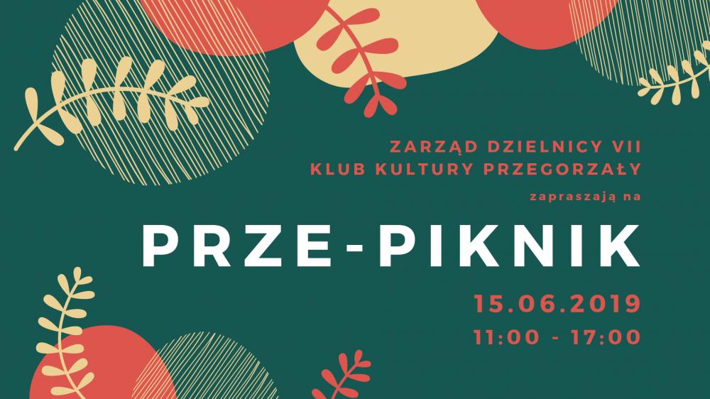 Klub Kultury Przegorzały zaprasza na Prze-piknik!