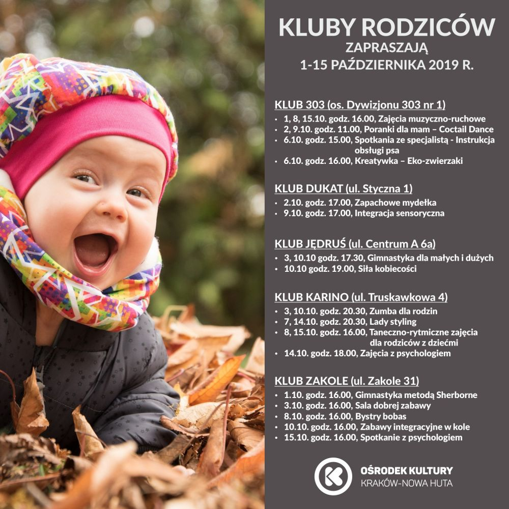 Kluby Rodziców w Ośrodku Kultury Kraków-Nowa Huta - 1-15 października 2019 r.