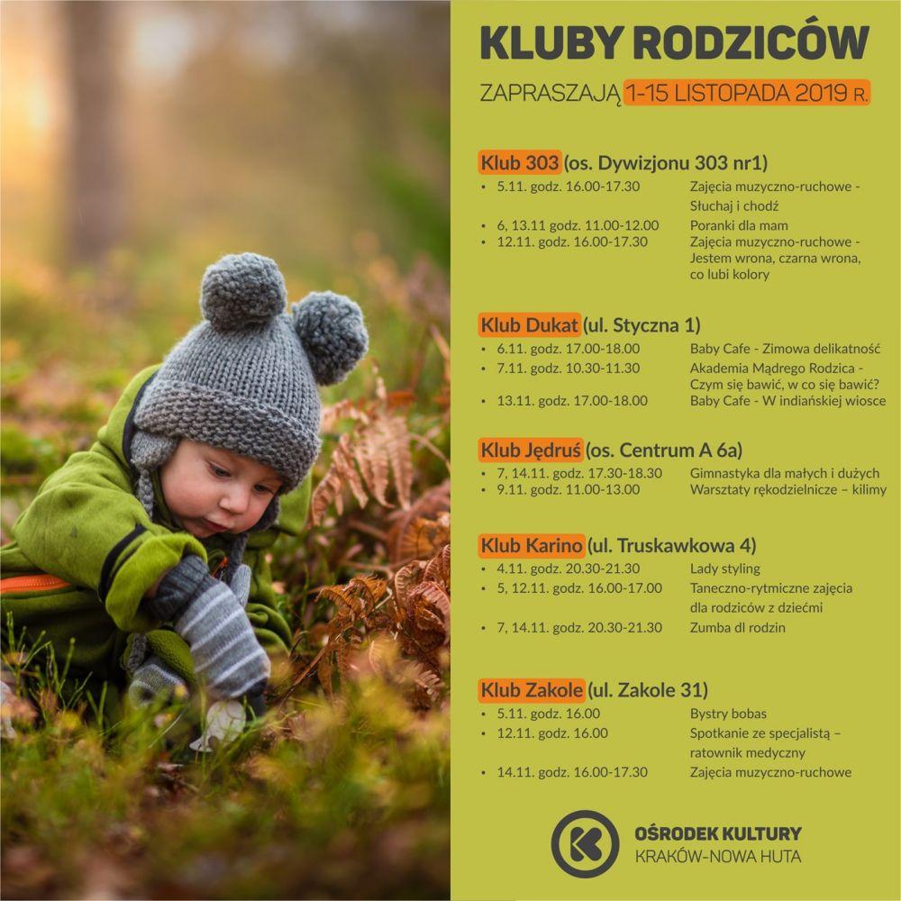 Kluby Rodziców w Ośrodku Kultury Kraków-Nowa Huta - 1-15 listopada 2019 r.