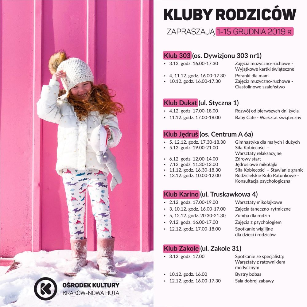 Kluby Rodziców w Ośrodku Kultury Kraków-Nowa Huta - 1-15 grudnia 2019 r.