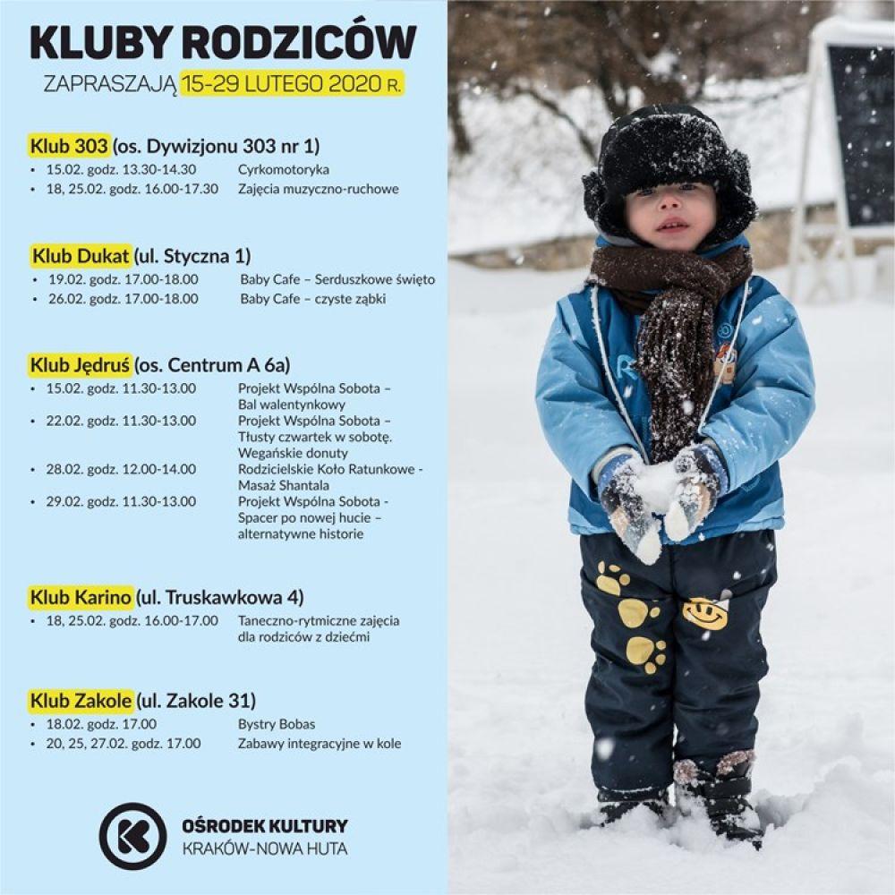 Kluby Rodziców w Ośrodku Kultury Kraków-Nowa Huta - 15-29 lutego 2020 r.