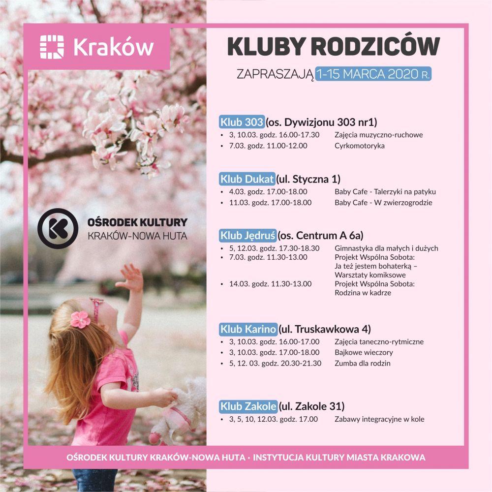 Kluby Rodziców w Ośrodku Kultury Kraków-Nowa Huta - 1-15 marca 2020 r.