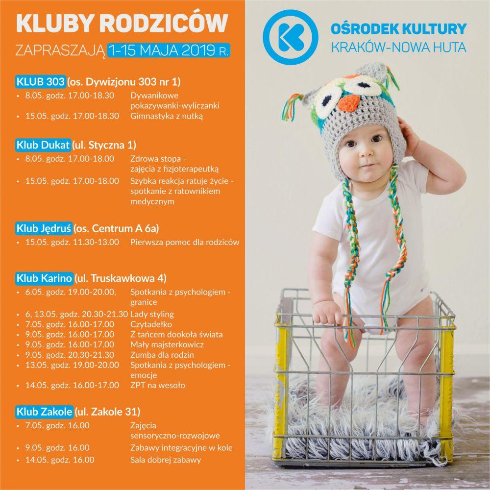 Kluby Rodziców w Ośrodku Kultury Kraków-Nowa Huta - 1-15 maja 2019 r.