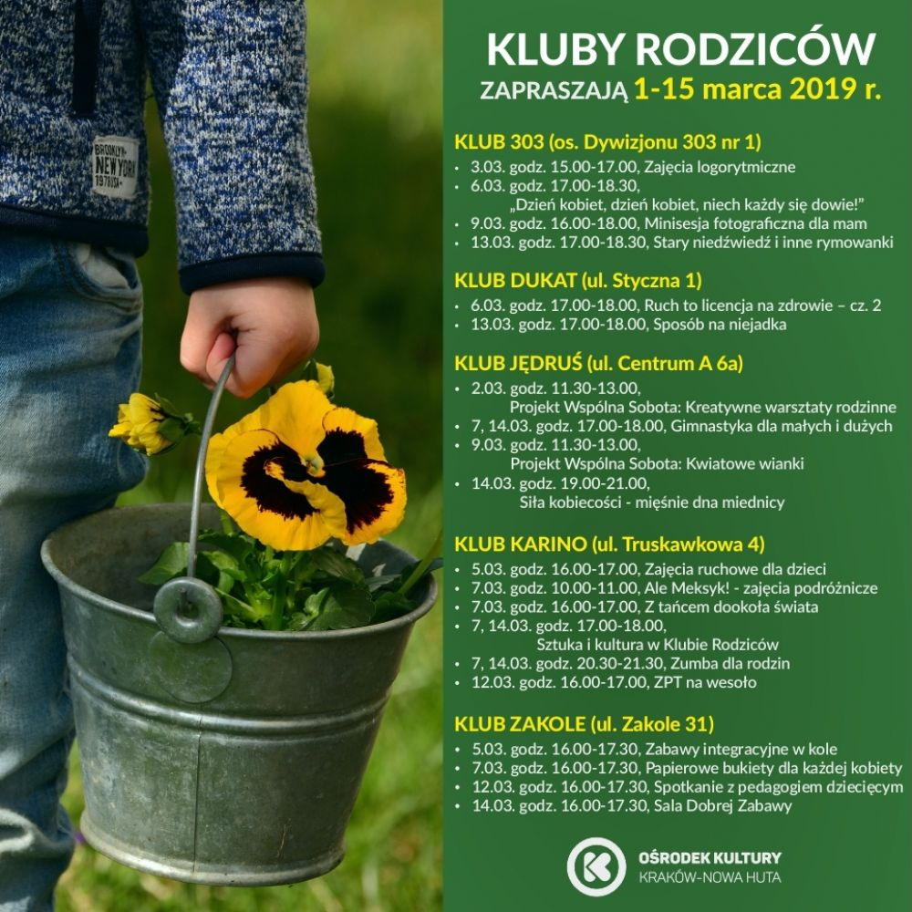 Kluby Rodziców w Ośrodku Kultury Kraków-Nowa Huta - 1-15 marca 2019 r.
