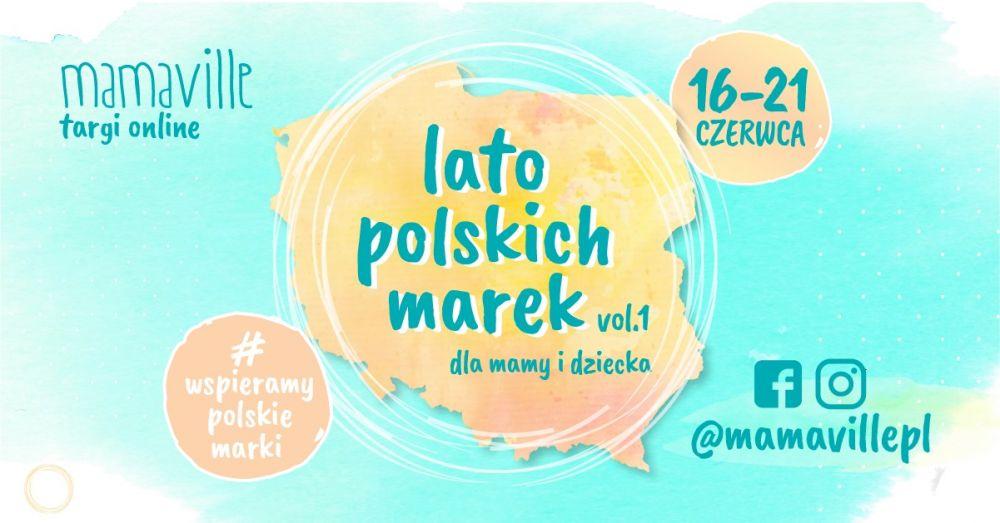 Mamaville Targi Online x Lato Polskich Marek