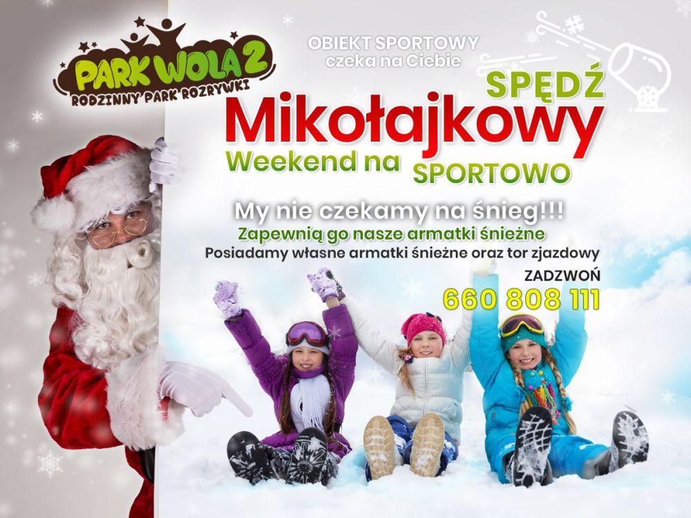Mikołajkowy Weekend w Parku Wola2 na sportowo