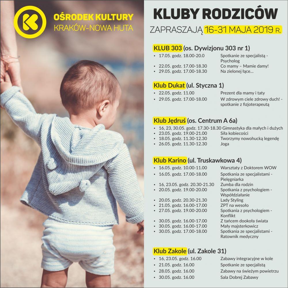 Kluby Rodziców w Ośrodku Kultury Kraków-Nowa Huta - 16-31 maja 2019 r.