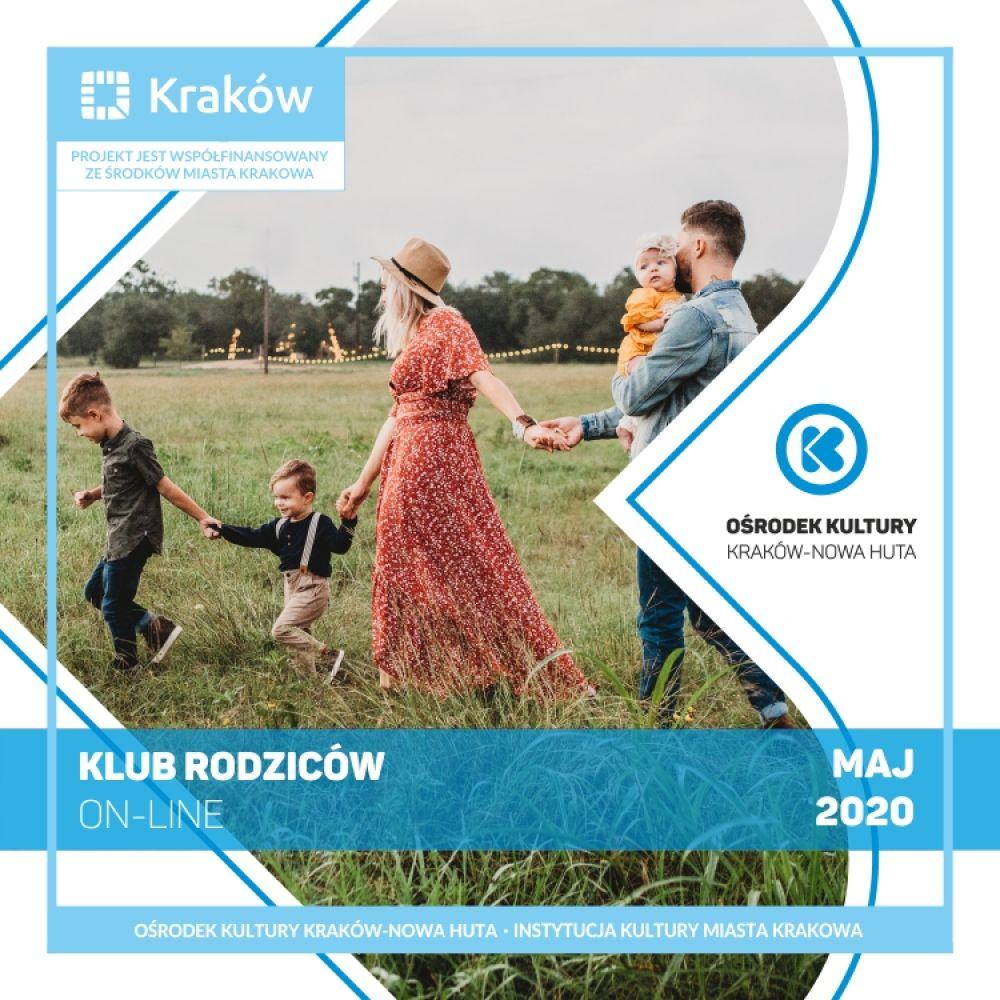 Kluby Rodziców w wersji on-line - Ośrodek Kultury Kraków-Nowa Huta