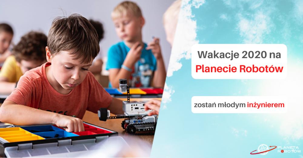 Półkolonie letnie z Planetą Robotów w 2020 w Krakowie