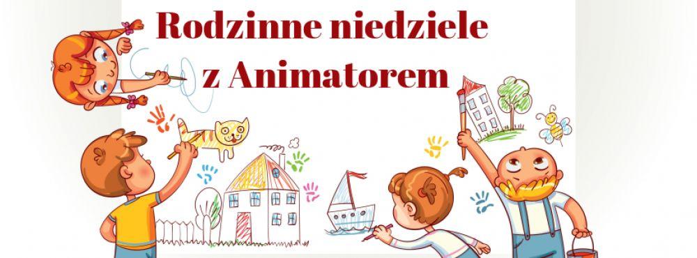 Rodzinne niedziele z animatorem w Magnifica