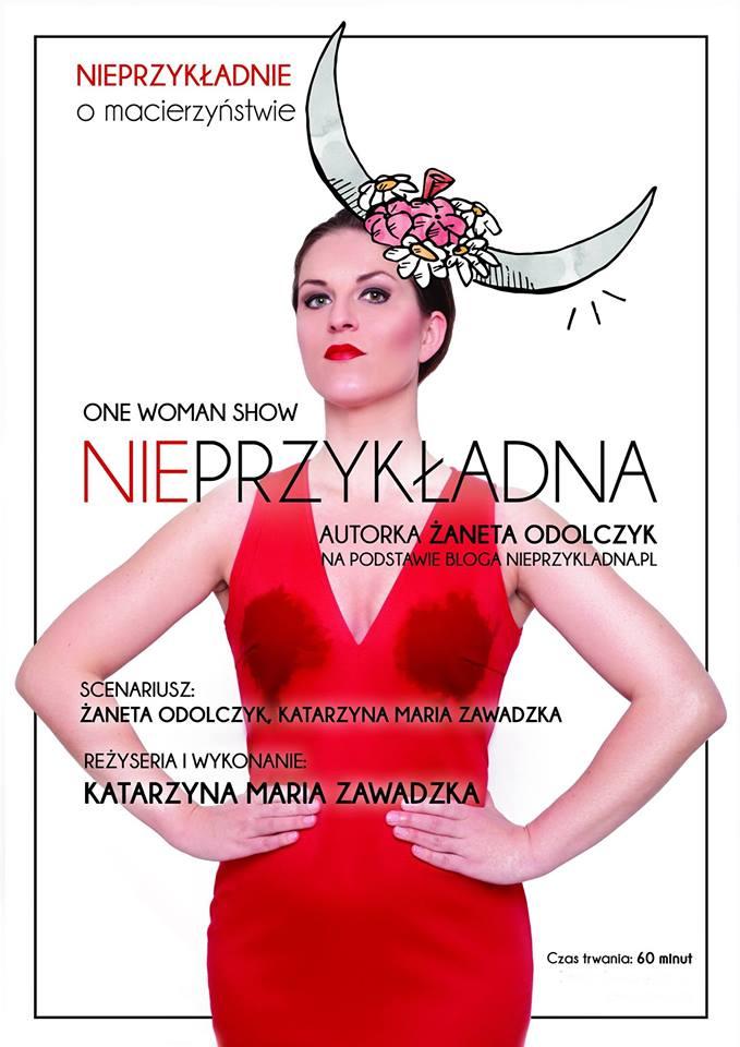 Spektakl dla kobiet: One Woman Show Nieprzykładna