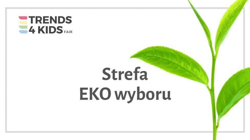 Strefa EKO wyboru na Trends 4 Kids w Krakowie