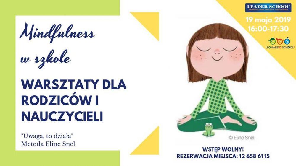 Warsztaty dla Rodziców i Nauczycieli - Mindfulness w szkol