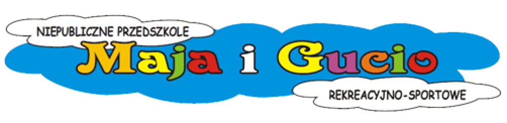 Niepubliczne Przedszkole Rekreacyjno- Sportowe MAJA I GUCIO - Wicherkiewicza