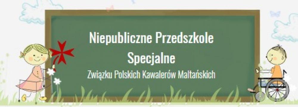 Niepubliczne Przedszkole Specjalne  Związku Polskich Kawalerów Maltańskich