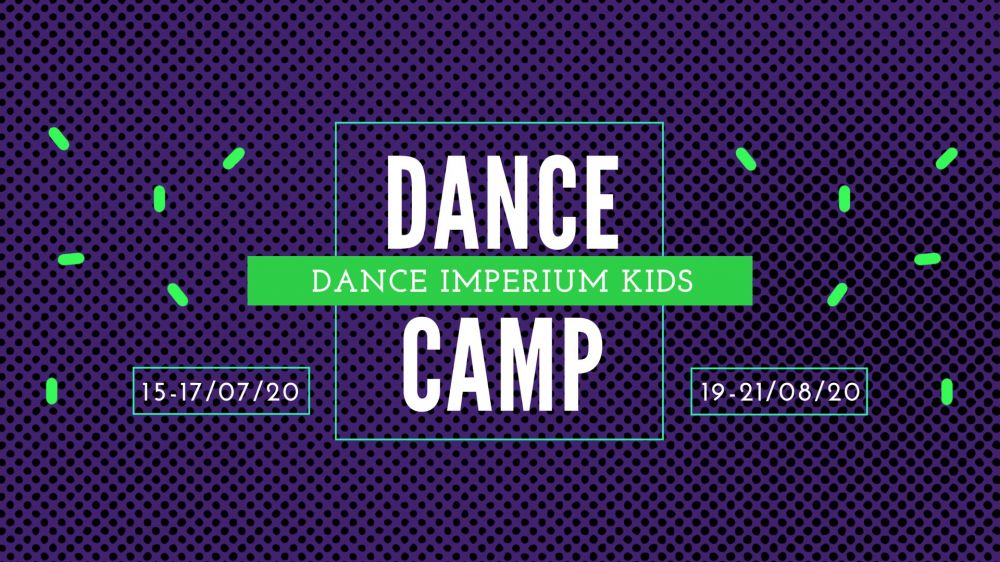 Dance Imperium KIDS CAMP