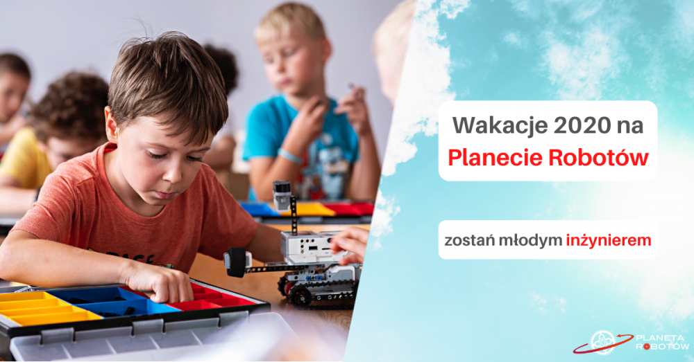 Półkolonie letnie z Planeta Robotów w Krakowie