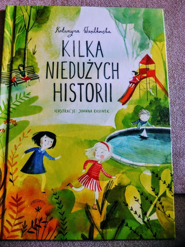 """Wydawnictwo Adamada - """"Kilka niedużych historii"""" K. Wasilkowska"""