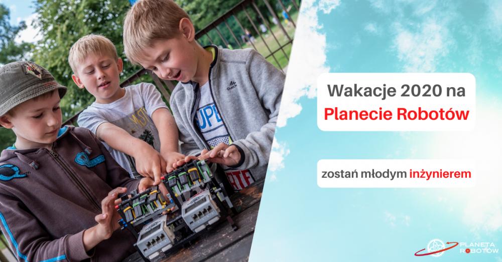 Półkolonie letnie dla dzieci z Robotyką i Minecraftem na Planecie Robotów
